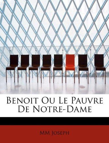 Read Online Benoit Ou Le Pauvre De Notre-Dame (French Edition) pdf epub