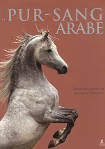 Le pur-sang arabe par Boiselle