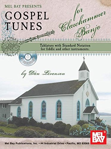 Gospel Music Tablature - Gospel Tunes for Clawhammer Banjo