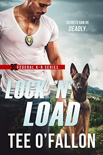 Lock 'N' Load (Federal K-9 Book 1) ()