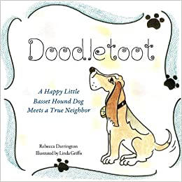 Doodletoot- A Happy Little Basset Hound Dog