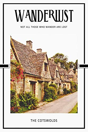 The Cotswolds: Gloucestershire Oxfordshire Warwickshire Wiltshire Worcestershire England 2020 Planner Calendar Organizer Daily Weekly Monthly