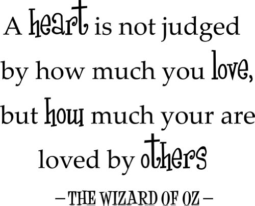 A heart is not judged by how much you love… Decorative Vinyl Wall Quote, Black