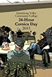 img - for Quinebaug Valley Community College 24-Hour Comics Day 2015 book / textbook / text book