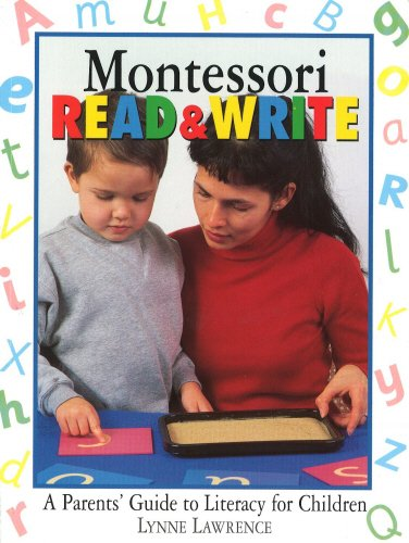 Montessori Read & Write: A Parents' Guide to Literacy for Children