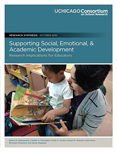 Supporting Social, Emotional, and Academic Development: Research Implications for Educators