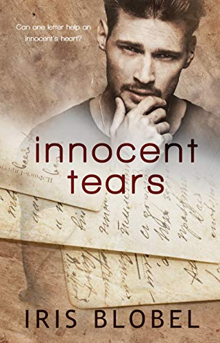 Innocent Tears by [Blobel, Iris]