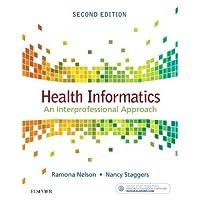 Health Informatics: An Interprofessional Approach