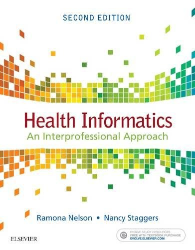 Health Informatics: An Interprofessional Approach, 2e