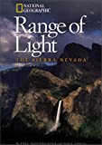 img - for Range of Light: The Sierra Nevada (National Geographic Destinations) book / textbook / text book