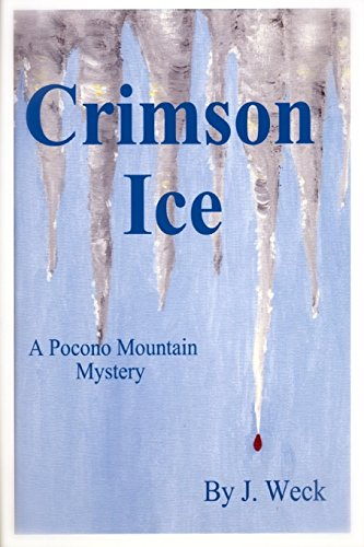 Book: Crimson Ice by Joanne Weck