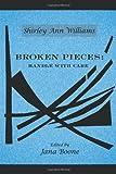 Broken Pieces, Shirley Ann Williams, 1480800910