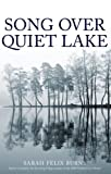 Front cover for the book Song over quiet lake by Sarah Felix Burns
