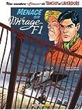 """Une aventure """"Classic"""" de Tanguy et Laverdure, Tome 1 : Menace sur mirage F1"""