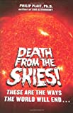 Death from the Skies!, Philip C. Plait, 0670019976