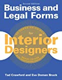 Business and Legal Forms for Interior Designers, Second Edition, Eva Doman Bruck and Tad Crawford, 162153250X