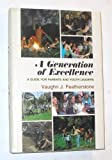 A Generation of Excellence, Vaughn J. Featherstone, 0884942929