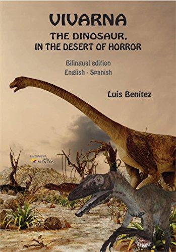 Vivarna the dinosaur in the desert of horror bilingual kindle vivarna the dinosaur in the desert of horror bilingual by bentez fandeluxe Gallery