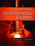 A Christian Philosophical Journey
