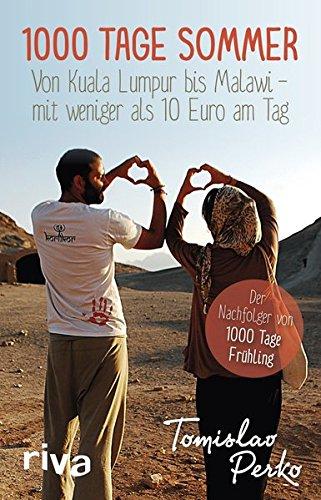 1000 Tage Sommer: Von Kuala Lumpur bis Malawi – mit weniger als 10 Euro am Tag