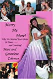 Marry Me More!, Genevieve Coleman and Marc Coleman, 0595372090