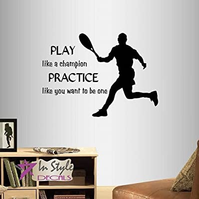 Wall Vinyl Decal Home Decor Art Sticker Play Like a Champion. Practice Like You Want To Be One Phrase Quote Lettering Tennis Player Boy Man Sport Sportsman Removable Stylish Mural Unique Design For Any Room 352