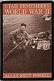 img - for Utah Remembers World War II book / textbook / text book