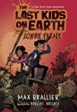 img - for The Last Kids on Earth and the Zombie Parade book / textbook / text book