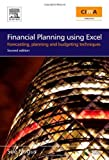 img - for Financial Planning Using Excel, Second Edition: Forecasting, Planning and Budgeting Techniques (CIMA Exam Support Books) 2nd edition by Nugus, Sue (2009) Paperback book / textbook / text book