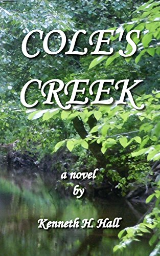 Cole's Creek by Kenneth H. Hall ebook deal