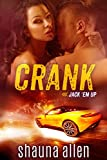 Crank (Jack 'Em Up Series Book 1)