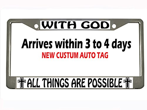 Car Auto Tag (with god all things are Possible Chrome Metal Auto License Plate Frame Car Tag)