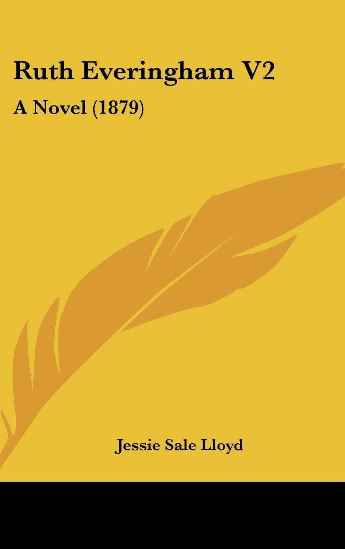 Read Online Ruth Everingham V2: A Novel (1879) PDF