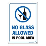 Pool Signs - No Glass Allowed in Pool Area Sign - Pool Rules - Large 10 X 14