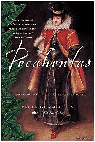 Pocahontas: Medicine Woman, Spy, Entrepreneur, Diplomat: Dr