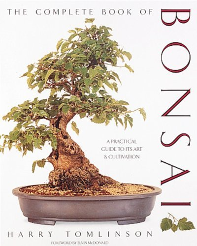 The Complete Book of Bonsai by Tomlinson, Harry (3/1/1991)