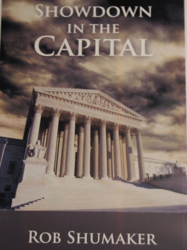 Showdown in the Capital (Capital Series Book 2) by [Shumaker, Rob]