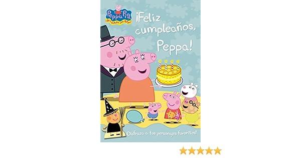 Peppa Pig: ¡Feliz cumpleaños, Peppa!: AA.VV: 9788401906268: Amazon.com: Books