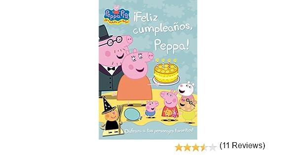 Feliz cumpleaños, Peppa! Peppa Pig. Actividades : Incluye ...