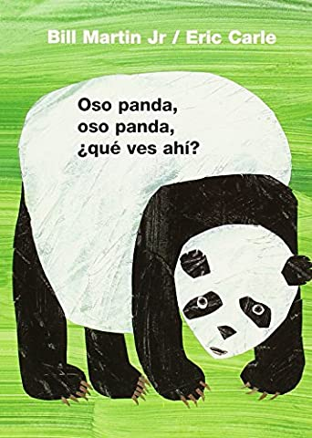 Oso panda, oso panda, ¿qué ves ahí? (Brown Bear and Friends) (Spanish Edition) (Best Childrens Books In Spanish)