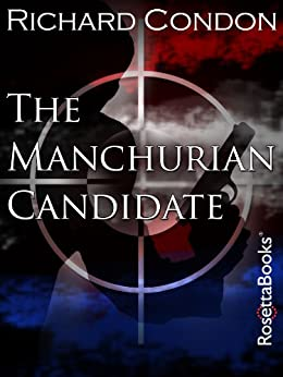 The Manchurian Candidate by [Condon, Richard]