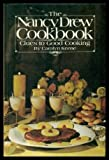 The Nancy Drew Cookbook; Clues to Good Cooking