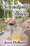 Serendipity House, Joyce DeBacco, 1477699139