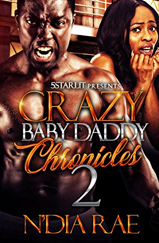 Crazy Baby Daddy Chronicles 2