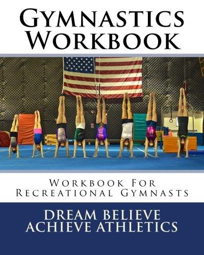 Gymnastics Workbook (Dream Believe Achieve Athletics): Amazon.es ...