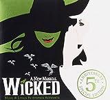 : Wicked (Orginal Cast Recording) [5th Ann. Ed.] [CD+Bonus CD]