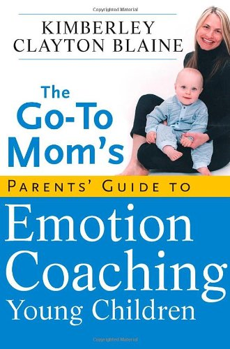 The Go-To Mom's Parents' Guide to Emotion Coaching Young Children - Clayton Toilet