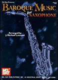Baroque Music for Saxophone, J. Michael Leonard, 0786634995