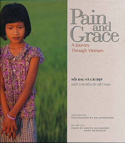 Pain and Grace: A Journey Through Vietnam by Brand: San Jose Mercury News