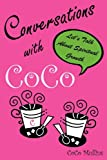 Conversations with Coco, Coco Mullins, 1609574826